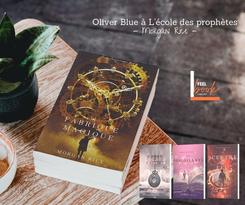 Lecture | Oliver Blue à l'école des prophètes – Morgan Rice